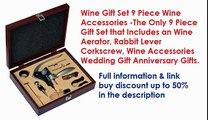 Wine Gift Set 9 Piece Wine Accessories, The Only 9 Piece Gift Set that Includes an Wine Aerator