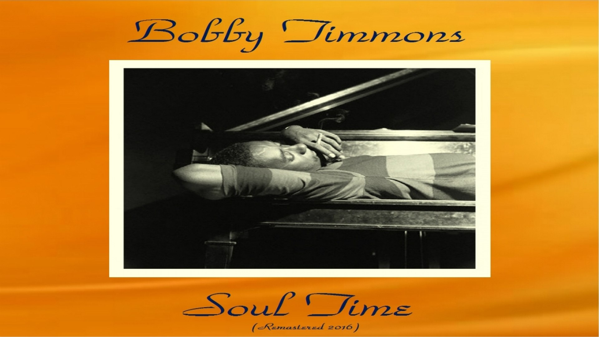 Bobby Timmons Ft. Blue Mitchell / Art Blakey / Sam Jones - Soul Time - Remastered 2016