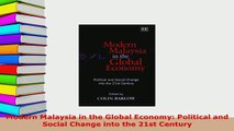 PDF  Modern Malaysia in the Global Economy Political and Social Change into the 21st Century Read Full Ebook