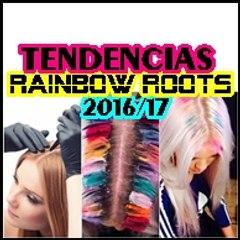 RAINBOW ROOTS | Pinta tus Raíces de Colores ¡Tendencias 2016/17!
