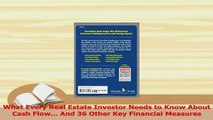 Read  What Every Real Estate Investor Needs to Know About Cash Flow And 36 Other Key Ebook Free