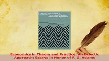 download pdf extending the eclectic paradigm in international  pdf economics in theory and practice an eclectic approach essays in honor  of f g adams download