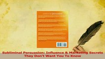 Read  Subliminal Persuasion Influence  Marketing Secrets They Dont Want You To Know Ebook Free