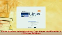 PDF  Linux System Administration  for Linux certification Chinese Edition  EBook