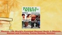 Download  Memes The Worlds Funniest Memes Book 2 Memes Memes and Funnies Funny Memes Memes Ebook