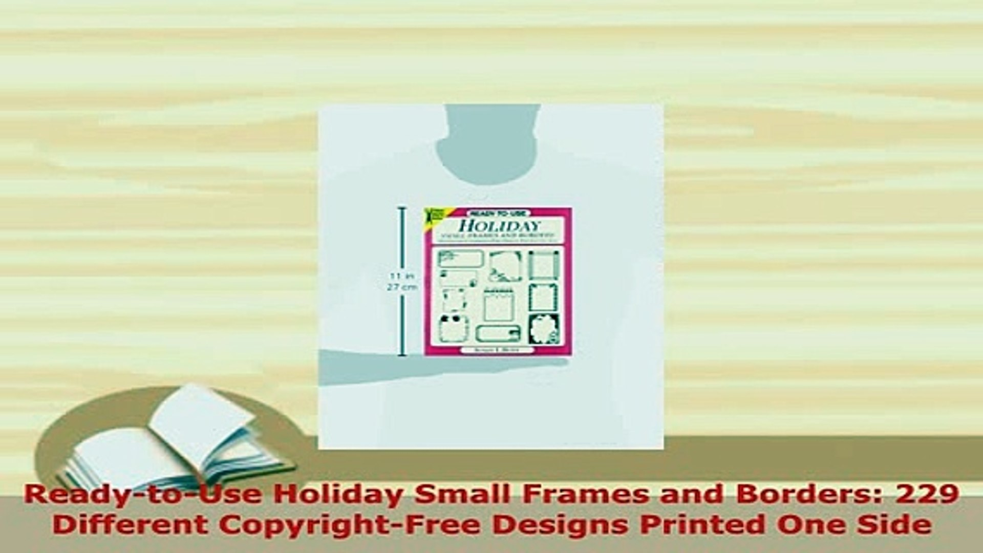 PDF  ReadytoUse Holiday Small Frames and Borders 229 Different CopyrightFree Designs PDF Online
