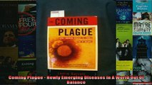 FREE DOWNLOAD  Coming Plague  Newly Emerging Diseases In A World Out Of Balance  DOWNLOAD ONLINE