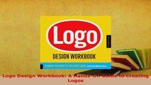 Download  Logo Design Workbook A HandsOn Guide to Creating Logos Free Books