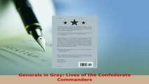 PDF  Generals in Gray Lives of the Confederate Commanders Download Online