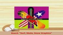 PDF  Board Surf Skate Snow Graphics Read Full Ebook