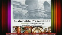 Read  Sustainable Preservation Greening Existing Buildings  Full EBook