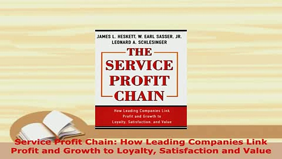 PDF  Service Profit Chain How Leading Companies Link Profit and Growth to Loyalty Satisfaction Download Online