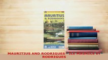 PDF  MAURITIUS AND RODRIGUES  ÎLE MAURICE ET RODRIGUES Read Full Ebook