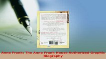 PDF  Anne Frank The Anne Frank House Authorized Graphic Biography PDF Online