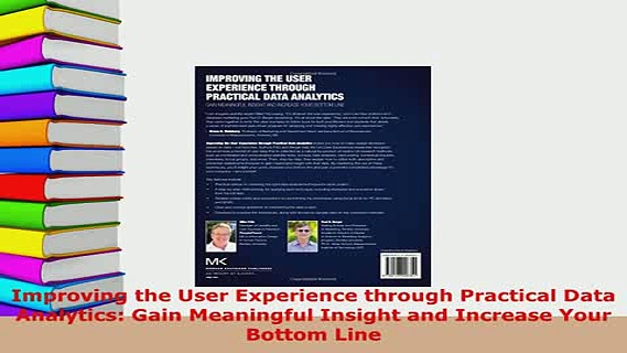 PDF  Improving the User Experience through Practical Data Analytics Gain Meaningful Insight  EBook