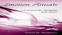 Download Emotion Rituals  A Resource for Therapists and Clients