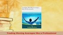 Safe Day Trading - ThinkorSwim Platform Moving Averages