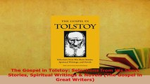 PDF  The Gospel in Tolstoy Selections from His Short Stories Spiritual Writings  Novels The  Read Online