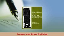 PDF  Brasses and Brass Rubbing PDF Full Ebook