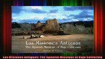 Read  Las Misiones Antiguas The Spanish Missions of Baja California  Full EBook