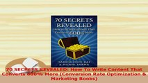 PDF  70 SECRETS REVEALED How To Write Content That Converts 600 More Conversion Rate Download Online