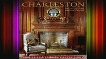 Read  Charleston Architecture and Interiors  Full EBook