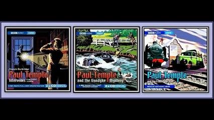 Paul Temple Radio Show 1942-10-30 Intervenes part 1 of 8 The Marquis