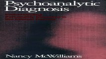 Download Psychoanalytic Diagnosis  Understanding Personality Structure in the Clinical Process
