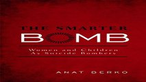 Download The Smarter Bomb  Women and Children as Suicide Bombers