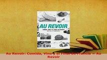 PDF  Au Revoir Comida Vino y el Final de Francia  Au Revoir Read Online
