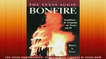 FREE DOWNLOAD  The Texas Aggie Bonfire  Tradition and Tragedy at Texas AM  DOWNLOAD ONLINE