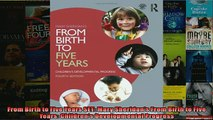 FREE PDF  From Birth to Five Years SET Mary Sheridans From Birth to Five Years Childrens  FREE BOOOK ONLINE