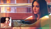 KI KARA Full Song - ONE NIGHT STAND - Sunny Leone, Tanuj Virwani - Shipra Goyal - YouTube