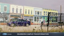 Ford Dearborn Campus Transformation Feature
