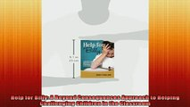 EBOOK ONLINE  Help for Billy A Beyond Consequences Approach to Helping Challenging Children in the READ ONLINE