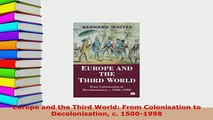 PDF  Europe and the Third World From Colonisation to Decolonisation c 15001998 Download Online