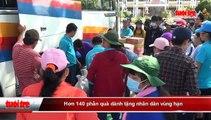 Ninh Thuận- Hơn 140 phần quà dành tặng nhân dân vùng hạn