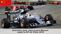 Entretien avec Jean-Louis Moncet avant le GP de Chine 2016