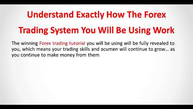 Forex Trading System – Your Forex Trading Tutorial