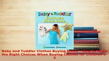 PDF  Baby and Toddler Clothes Buying Guide  How to Make the Right Choices When Buying Clothes Download Full Ebook