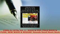 PDF  1960s  1970s Vol 2  ROCK  POP FOLK ROCK  PUNK NEW WAVE  REGGAE Sounds Good Music Read Online
