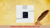 Read  Tolleys Estate Planning 201415 Ebook Free