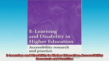 FREE DOWNLOAD  ELearning and Disability in Higher Education Accessibility Research and Practice  BOOK ONLINE