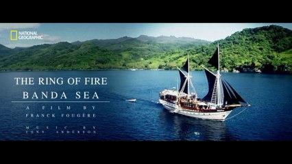 "The Ring of Fire ""Banda Sea"". 3'46. UHD 4K."
