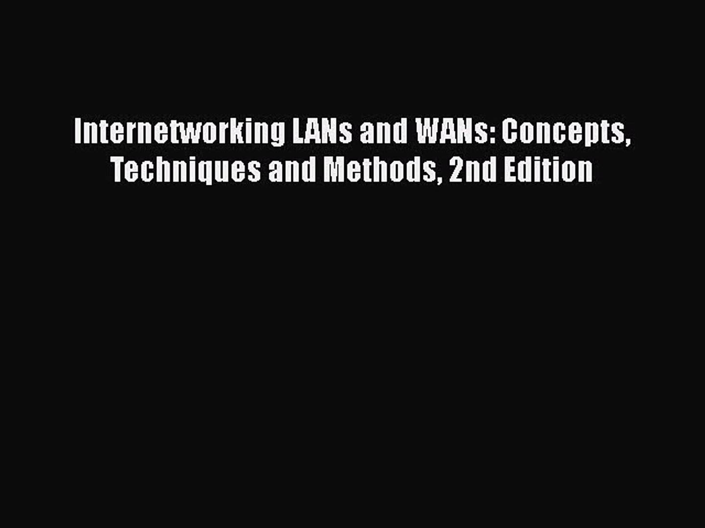 End-to-End QoS Network Design Quality of Service in LANs and VPNs WANs