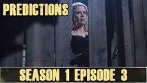 Fear The Walking Dead Season 1 Episode 3: Predictions
