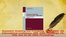 PDF  Geometric Modeling and Processing  GMP 2006 4th International Conference GMP 2006 Free Books