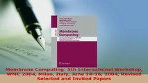 Download  Membrane Computing 5th International Workshop WMC 2004 Milan Italy June 1416 2004  Read Online