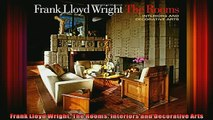 Download  Frank Lloyd Wright The Rooms Interiors and Decorative Arts Full EBook Free