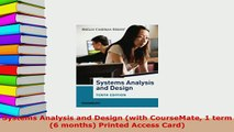 Download  Systems Analysis and Design with CourseMate 1 term 6 months Printed Access Card  EBook